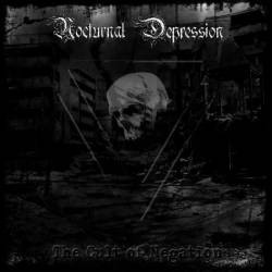 Nocturnal Depression : The Cult of Negation