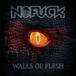 Nofuck : Walls of Flesh