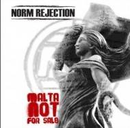 Norm Rejection : Malta Not for Sale