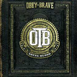 Obey The Brave : Young Blood
