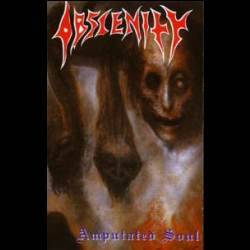 Obscenity : Amputated Souls