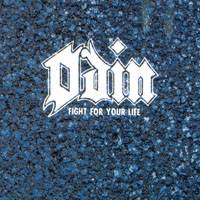 Odin (USA) : Fight for Your Life