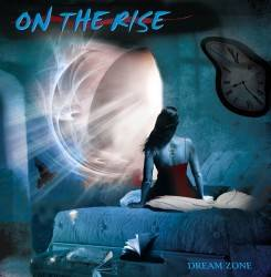 On The Rise : Dream Zone