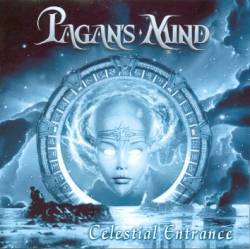 Pagan's Mind : Celestial Entrance