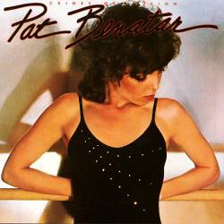 Pat Benatar : Crimes of Passion