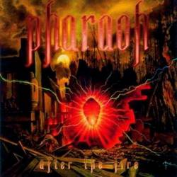 Pharaoh : After the Fire