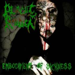 Plague Ridden : Embodiment of Sickness
