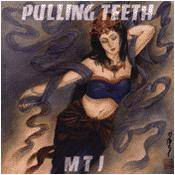 Pulling Teeth (JAP) : MTJ