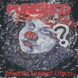 Punished : Influence Exerted! Effects