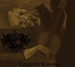 Largetto Laments