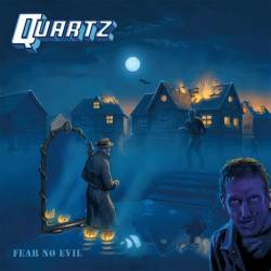 Quartz (UK) : Fear No Evil