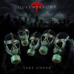 Queensrÿche : Take Cover