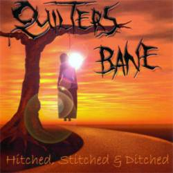 Quilter's Bane : Hitched, Stitched and Ditched