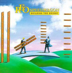 REO Speedwagon : Building the Bridge