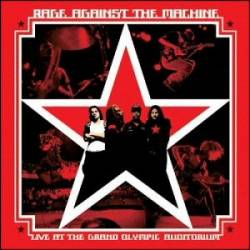 Rage Against The Machine : Live at the Grand Olympic Auditorium