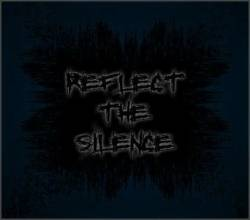 Reflect The Silence : Reflect the Silence