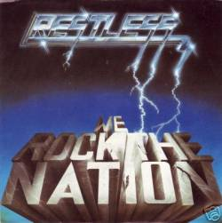 Restless (GER) : We Rock the Nation