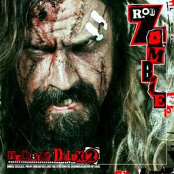 Rob Zombie : Hellbilly Deluxe 2 : Noble Jackals, Penny Dreadfuls and the Systematic Dehumanization of Cool