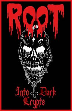 Root : Into Dark Crypts