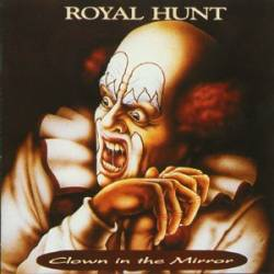 Royal Hunt : Clown in the Mirror