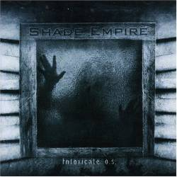 Shade Empire : Intoxicate O.S.