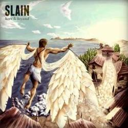 Slain (IND) : Here and Beyond