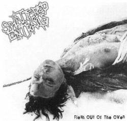 Splattered Entrails : Flesh Out of the Oven