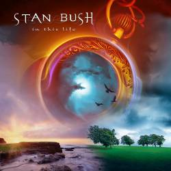 Stan Bush : In This Life