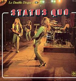 Status Quo : Le Double Disque d'Or