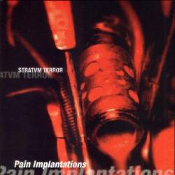Stratvm Terror : Pain Implantations