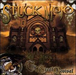Stuck Mojo : The Great Revival
