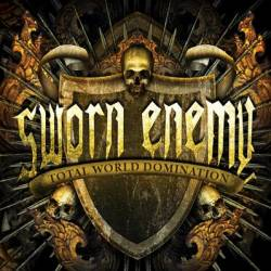 Sworn Enemy : Total World Domination