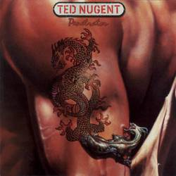 Ted Nugent : Penetrator