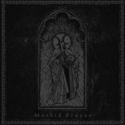 Teloch : Morbid Prayer