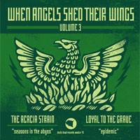 The Acacia Strain : When Angels Shed Their Wings: Volume 3