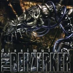 The Berzerker : Dissimulate