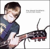 The Blood Brothers : Rumors Laid Waste