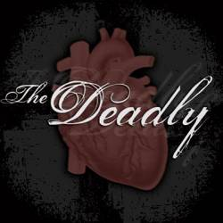 The Deadly : The Deadly
