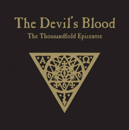 The Devil's Blood : The Thousandfold Epicentre