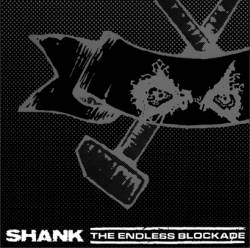 The Endless Blockade : The Endless Blockade - Shank