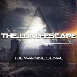 The Long Escape : The Warning Signal