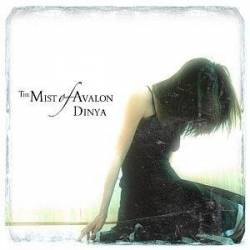 The Mist Of Avalon : Dinya