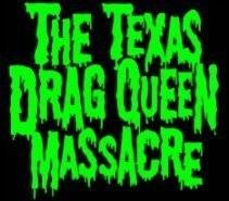 logo The Texas Drag Queen Massacre