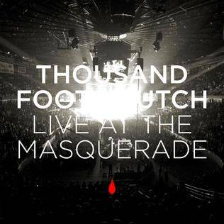 Thousand Foot Krutch : Live at the Masquerade