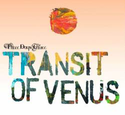 Three Days Grace : Transit of Venus