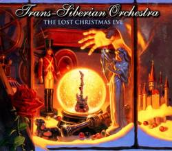 Trans-Siberian Orchestra : The Lost Christmas Eve