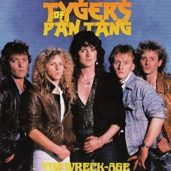 Tygers Of Pan Tang : The Wreck-Age