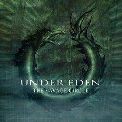 Under Eden : The Savage Circle