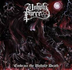 Unholy Force (CHL) : Embrace the Unholy Death