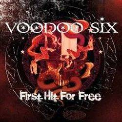 Voodoo Six : First Hit for Free